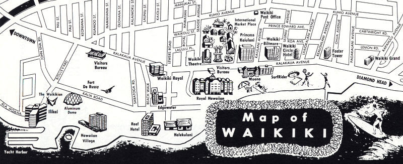 An Ilrated Map Of Waikiki From 1965 The Year After It Opened Note Ilikai In Lower Left Corner